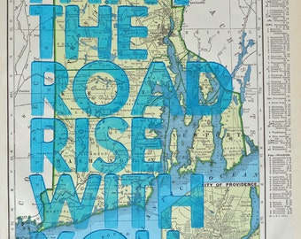 Rhode Island / May The Road Rise With You/ Letterpress Print on Antique Atlas Page