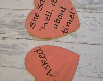 He Asked/She Said Well It's About TIme!- Funny Engagement/Wedding Photography Props-Wedding Signs-Your Choice of Colors- Ships Quickly