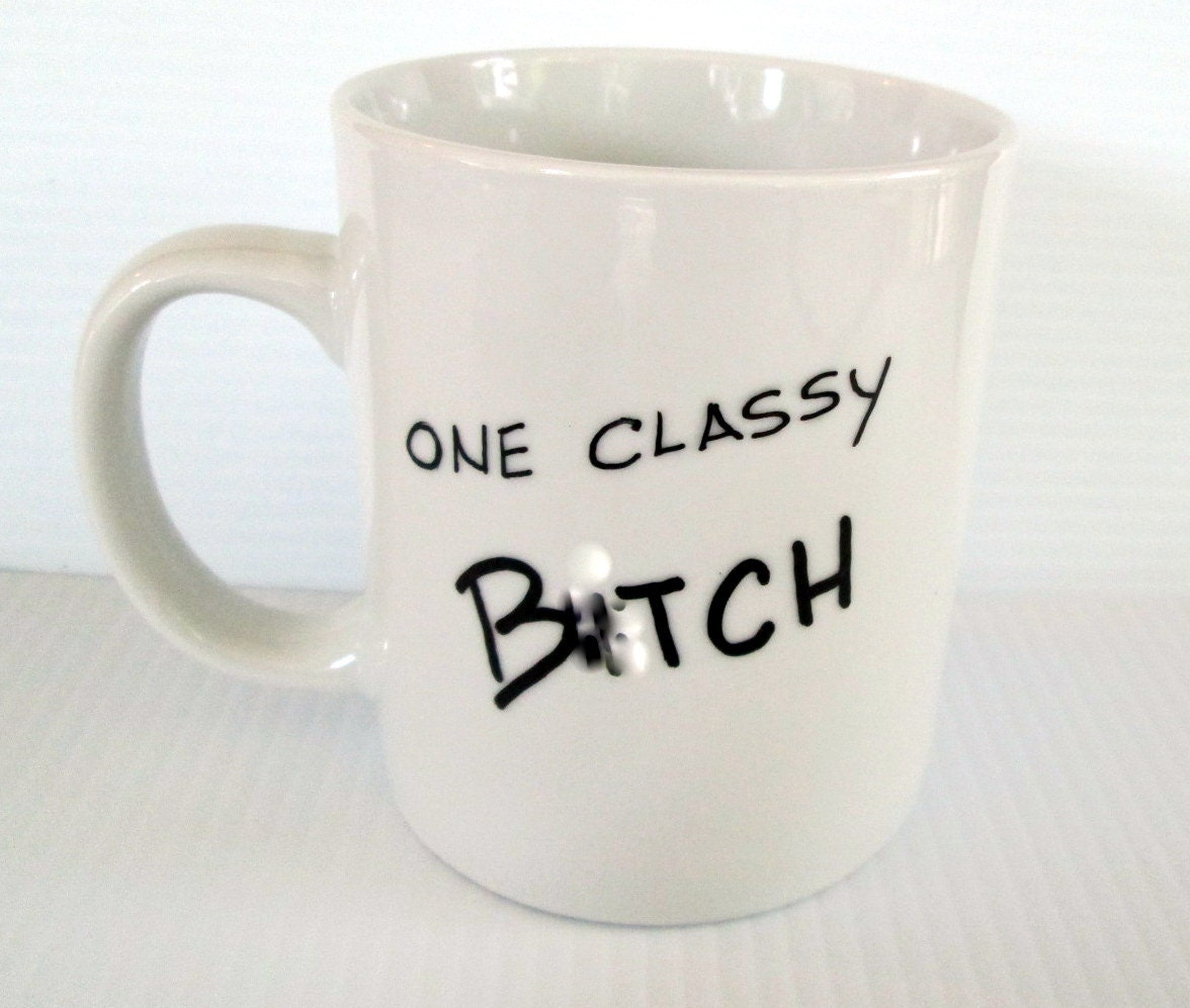 One classy bitch coffee mug funny quote mug hand painted - Funny coffee thermos ...