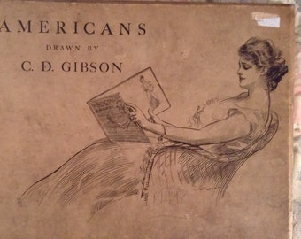 Americans Drawn By Charles Dana Gibson Vintage Book