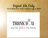 DIGITAL FILE ONLY- Bride to Be Thank You Cards