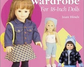 """Close-out Sale 12.99 - """"Sew the Contemporary Wardrobe for 18-inch Dolls"""" Sewing Pattern Book by Joan Hines"""