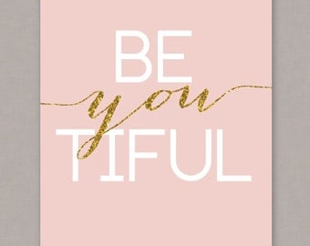 "PRINTABLE 8x10 poster glitter ""Be-you-tiful"" - PDF Digital File"