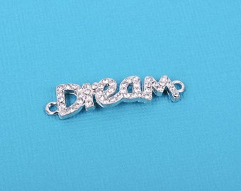 1 Silver and Rhinestone DREAM Affirmation Connector Charms, chs0564