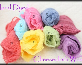 3- Hand Dyed Cheesecloth Wraps