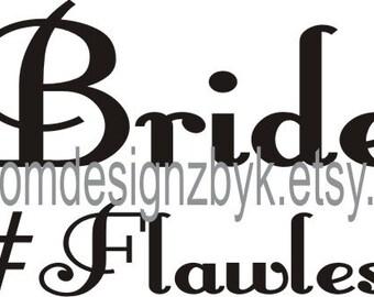 Bride #flawless wedding iron on shirt decal transfer