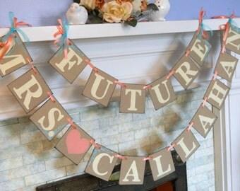 Bridal Shower Decor / Bridal Shower Banner / Future Mrs. Banner / Photo Prop / Bachelorette Sign / Bride to Be Banner/ Your Color Choice