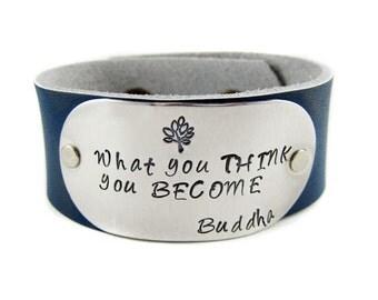 Buddha Quote Leather Cuff Bracelet / Yoga Jewelry /  Inspirational Jewelry / Personalized Jewelry / Custom / Graduation Gifts / Birthday