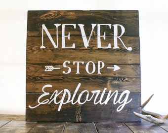 Never Stop Exploring Pallet Art