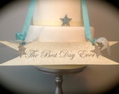 Best Day Ever Wedding Sign -  Vintage Style Banner - Luminescent and Silver Glitter