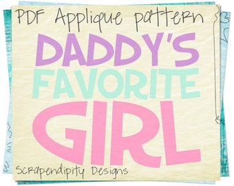 Father's Day Applique Template - Daddy's Favorite Girl Applique Pattern / Girls Boutique Clothing / Toddler Applique Shirt / Digital AP238-D