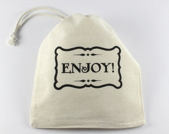 """Mini Cotton Favor Bags """"Enjoy!"""", Fabric Gift Bags Screenprinted by Hand, larger quantities available"""