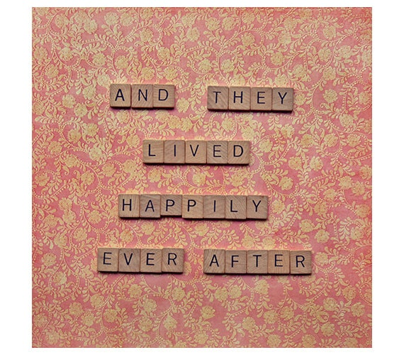 Love quote art - and they lived happily ever after - love story valentines day wedding anniversary - square photograph - scrabble love quote