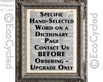 Specific Dictionary Word Upgrade Hand Selected Page Vintage Upcycled Dictionary Art Print Book Art Print Personalized Custom book lover art