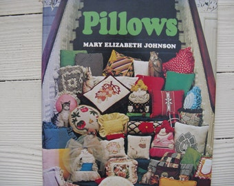pillows book by mary elizabeth johnson designs patterns projects hardcover 1978 first edition
