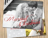 We Wish You A Married Christmas Card, Holiday Card - Includes Custom Photo and Colors, 5x7 Double Sided, Newlywed Christmas Card