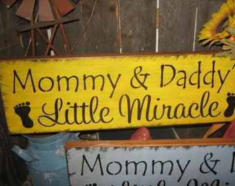 """Primitive Wood Baby GIRL Sign """" Mommy and Daddys Little Miracle for Girl """" nursery sign  Country Farm Folkart Housewares"""
