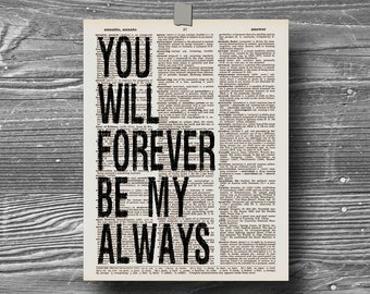 book page dictionary art print poster you will forever be my always quote typography vintage decor inspirational motivational