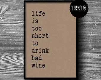 12x18 life is to short typographic art print quote poster inspirational kraft paper wine typography home wall decor motivational