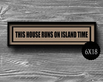 6x18 this house runs on island time panoramic typographic art print quote poster kraft paper wine typography  home decor motivational