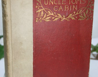 Antique Book - Uncle Tom's Cabin by Harriet Beecher Stowe - Brunswick Edition - 1893