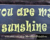 You Are My Sunshine, Wooden Signs, Nursery Decor, Baby Shower Gift, Rustic Sign, Distressed Wooden Signs