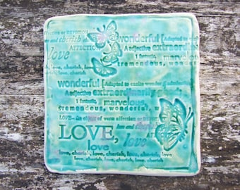 Ceramic coaster, green turquoise coaster, crackle glaze, love words, butterflies MADE TO ORDER