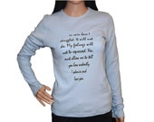 """Half Price Jane Austen Blue Long Sleeve T shirt, Mr Darcy's Proposal, Pride & Prejudice Literary,  """"You must allow me to..."""" S, M, L, Xl, Uk"""
