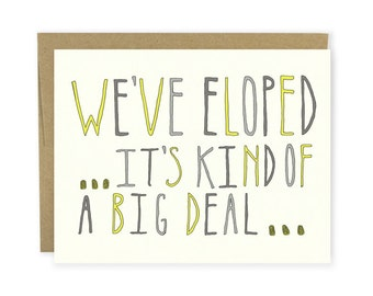 Elopement  Card - We've Eloped...It's Kind Of A Big Deal - Elopement Announcement, Hand Lettered, Typography Card