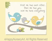 First we had each other, then we had you, wall art print for nursery art yellow teal grey birds art for girls room baby girl boy wall art