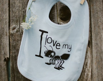 I love My Ant Baby Bib - Boy or Girl - Shower Gift - Favorite Aunt