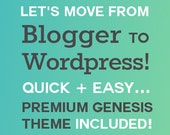 Blogger to Wordpress Migration Service | FREE Premium Studiopress Theme Included!