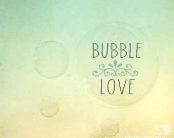 bubble photo print - whimsical fine art photography, typography, inspirational quote, pretty, simplicity, pastel colour, bubbles.love