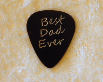 BEST DAD EVER Personalized Custom Engraved Guitar Pick/Plectrum