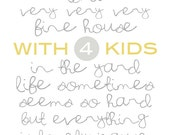 Our House White - 4 kids - Digital Download - Printable