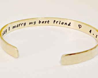 Hand Stamped Nu Gold Wedding Bracelet - Today I Marry My Best Friend with Date & Heart - Personalized, Custom Cuff - Bridesmaid, Shower Gift