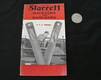 Early Starrett Hacksaws & Band Saws Catalog, Nice Little Vintage Tool Catalog
