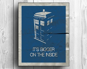 """Doctor Who, Tardis print - """"It's bigger on the inside"""""""