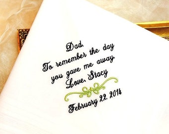 Father of The Bride Handkerchief -To REMEMBER the day you gave me Away -  Dad - Gift for Father of the Bride - Wedding