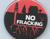 No Fracking button 1 3/4 inch