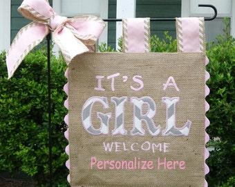 Burlap Garden Flag - It's a Girl  -Custom  Welcome Baby Embroidery Applique