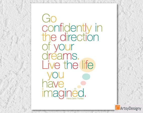 Inspirational Quote Print - Go Confidently in the Direction of Your Dreams by Henry David Thoreau - Contemporary art quote - Art Posters