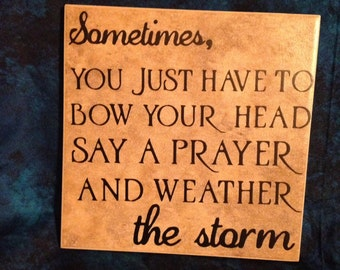 Weather the Storm Tile