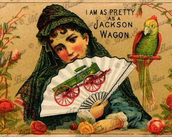 Instant Download or Print -  I'm as pretty as a Jackson Wagon (C24)