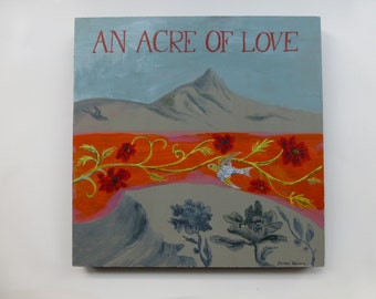 An Acre of Love unique original painting on wood ready to hang folk art Valentine
