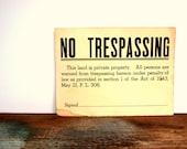 "Vintage ""No Trespassing"" Sign"