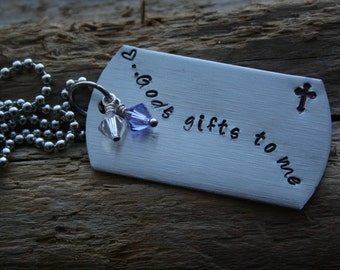 God's gifts to me ~Dog tags with Birthstones ~ Hand Stamped. Mother's Day Gift <3