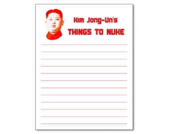 Kim Jong Un Things To Nuke Funny Notepad