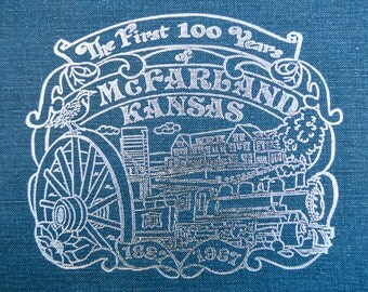 Vintage Kansas History Book The First 100 Years McFarland KS with 1916 Postcard Picturing a Young Lady