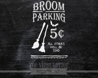 Broom Parking All Others Will Be Toad Halloween Chalkboard Vinyl Wall Decal Decor